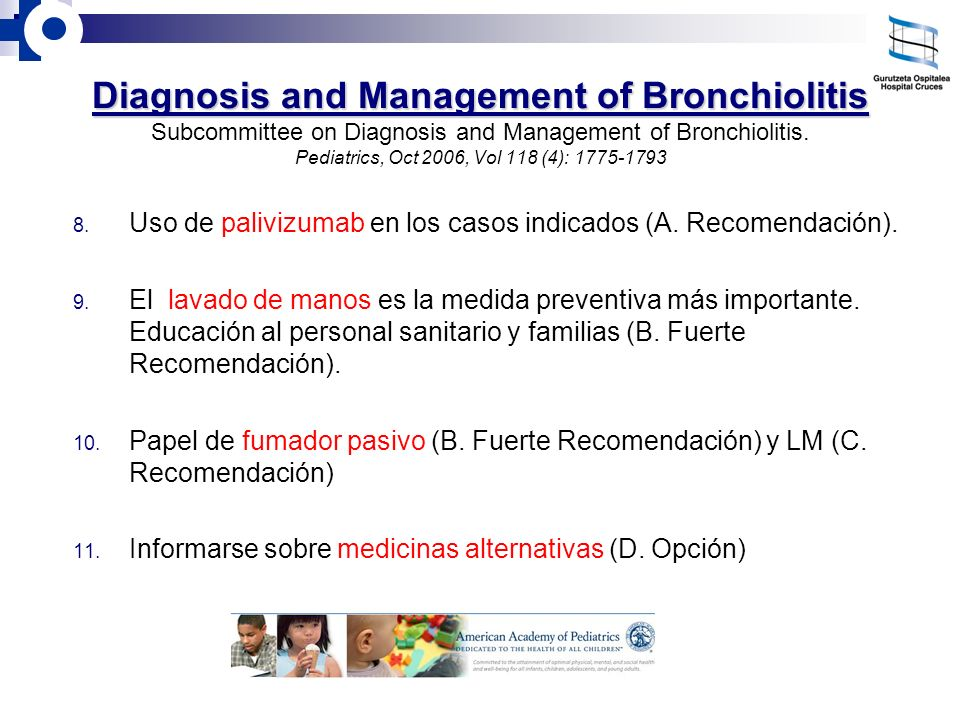Diagnosis and Management of Bronchiolitis Diagnosis and Management of Bronchiolitis Subcommittee on Diagnosis and Management of Bronchiolitis. Pediatr