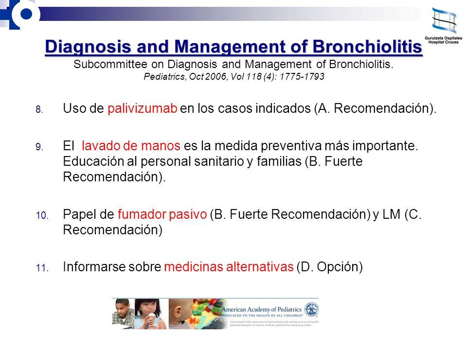 1.- Definición de Bronquiolitis.Edad < 1-2 años. 1-2º episodio.