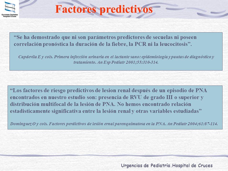 Urgencias de Pediatría.Hospital de Cruces Factores predictivos Se ha demostrado que ni son parámetros predictores de secuelas ni poseen correlación pr