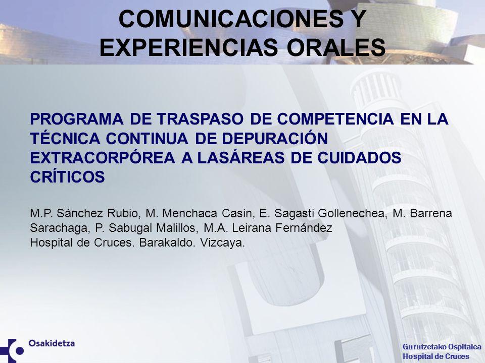 Gurutzetako Ospitalea Hospital de Cruces PROGRAMA DE TRASPASO DE COMPETENCIA EN LA TÉCNICA CONTINUA DE DEPURACIÓN EXTRACORPÓREA A LASÁREAS DE CUIDADOS