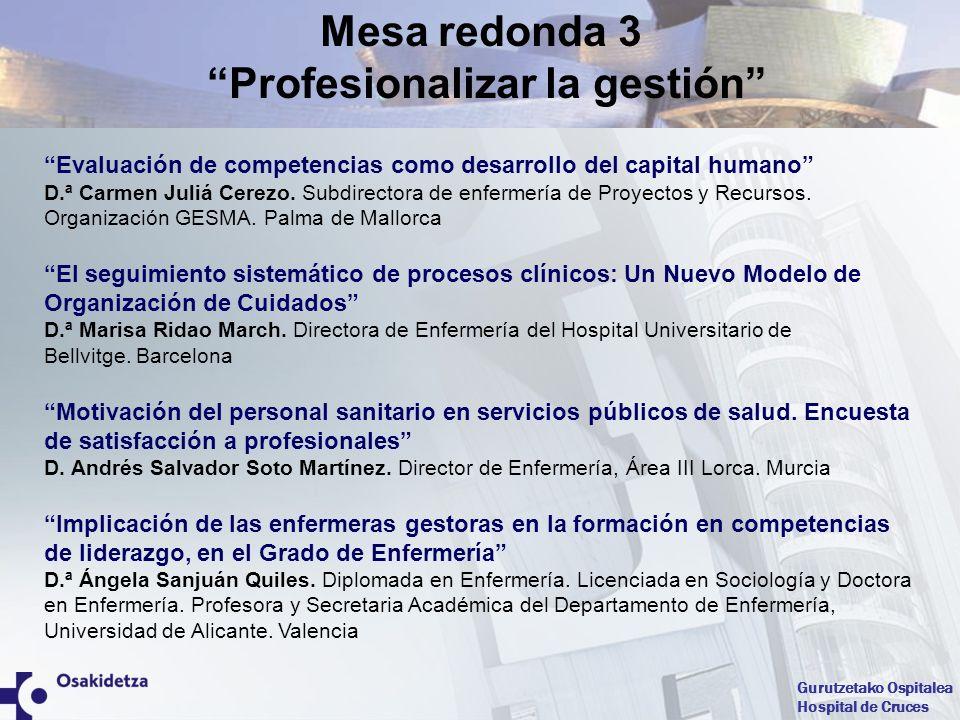 Gurutzetako Ospitalea Hospital de Cruces La habilidad personal en gestión enfermera.