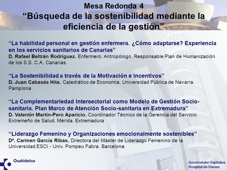 Gurutzetako Ospitalea Hospital de Cruces Presentación de las 22 Jornadas Nacionales de Supervisión de Enfermería Enfermeras Gestoras ZARAGOZA 25-26-27 MAYO 2011