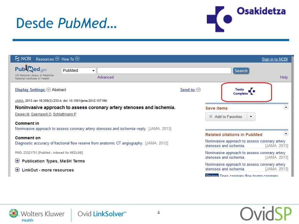 4 Desde PubMed…