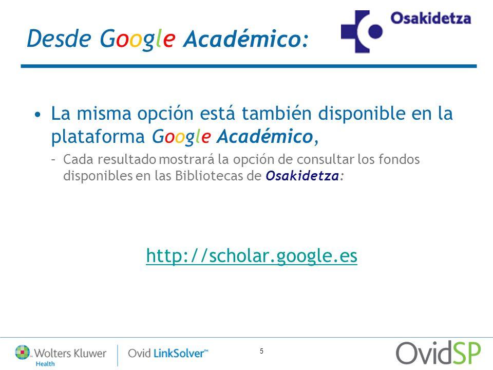 5 Desde Google Académico: La misma opción está también disponible en la plataforma Google Académico, –Cada resultado mostrará la opción de consultar l