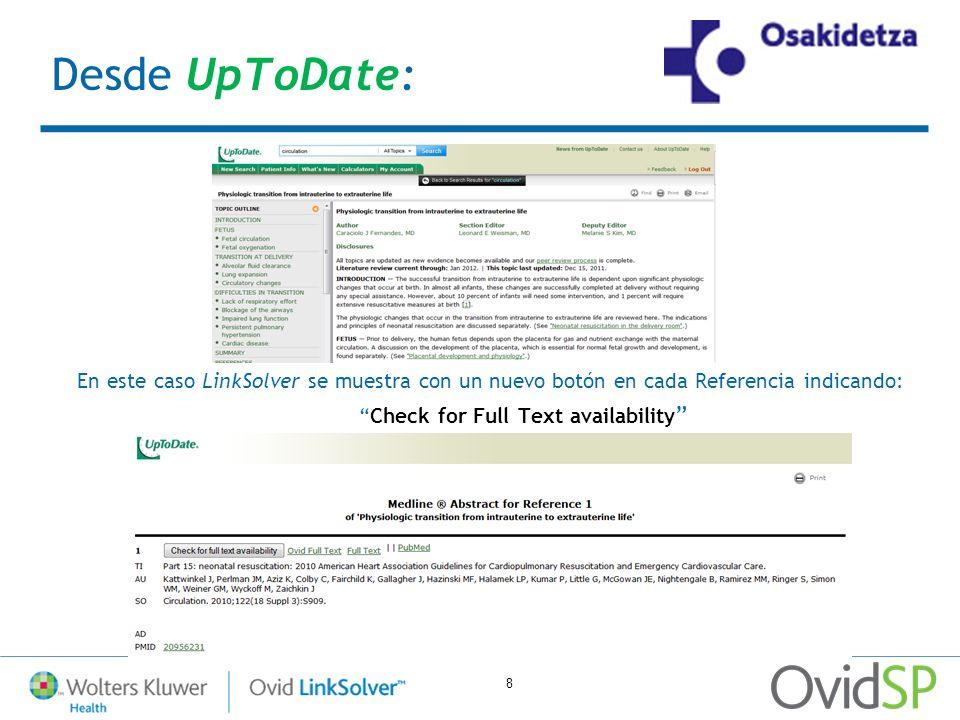 8 Desde UpToDate: En este caso LinkSolver se muestra con un nuevo botón en cada Referencia indicando: Check for Full Text availability