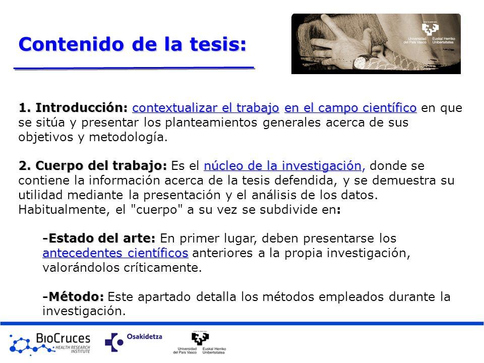 Contenido de la tesis: 1. Introducción:contextualizar el trabajoen el campo científico 1. Introducción: contextualizar el trabajo en el campo científi