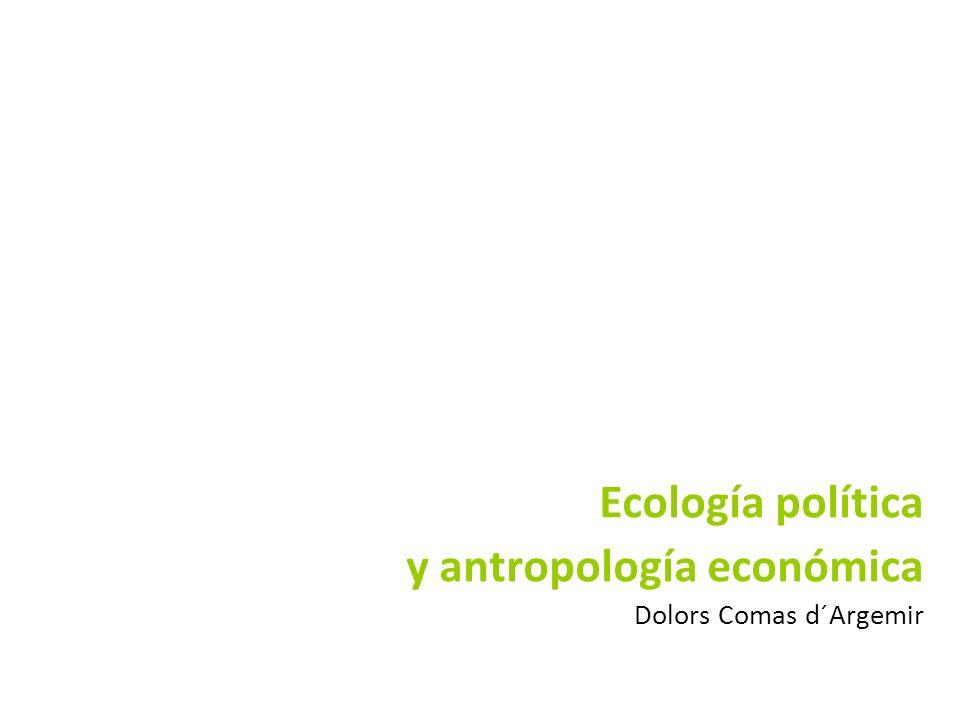 Introducción Capítulos 6 y 7 de Antropología económica, Editorial Ariel S.A.
