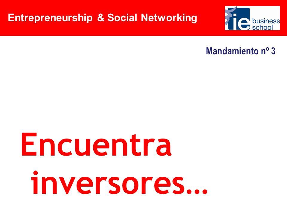 Entrepreneurship & Social Networking Mandamiento nº 8