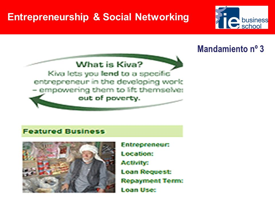 Entrepreneurship & Social Networking Mandamiento nº 4 Lanza tu negocio…