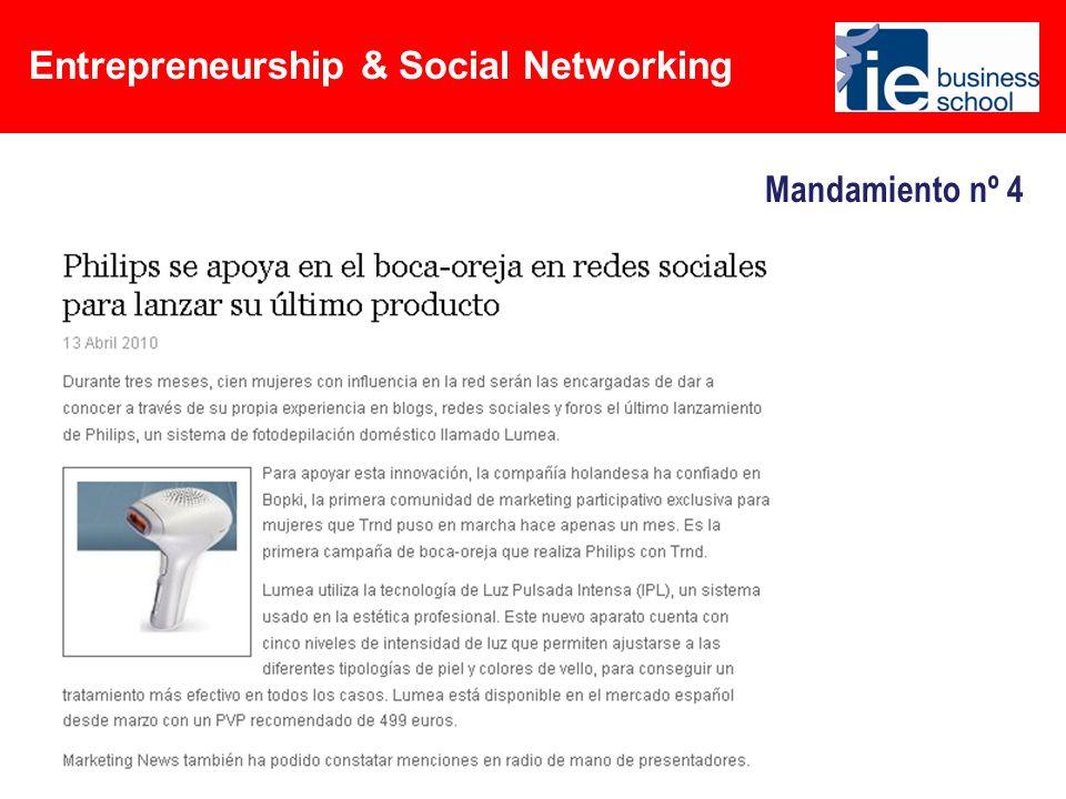 Entrepreneurship & Social Networking Mandamiento nº 10 Fomenta tu I+D…