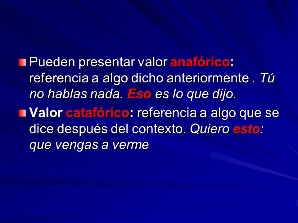 Los Demonstrativos pueden presentar las siguientes funciones: Delante del sustantivo son actualizadores, como el artículo.