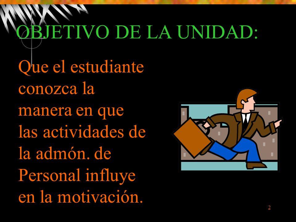 2 Que el estudiante conozca la manera en que las actividades de la admón.