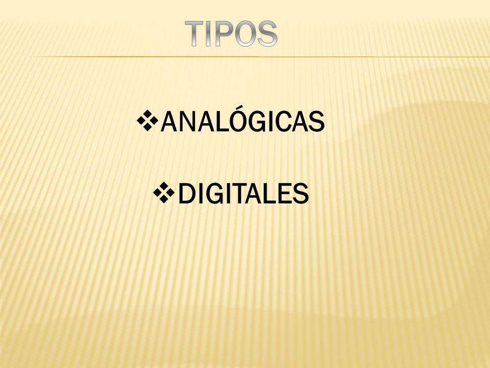 ANALÓGICAS DIGITALES