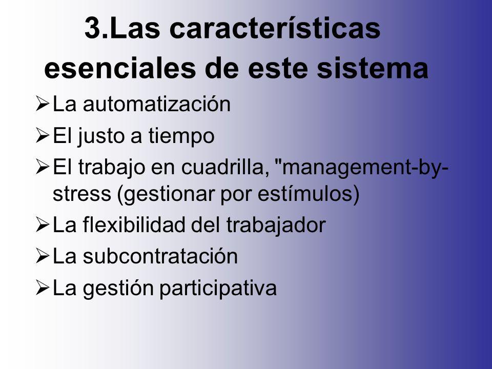 4.Su aportación a la organización Flexibilidad laboral y alta rotación en los puestos de trabajo.