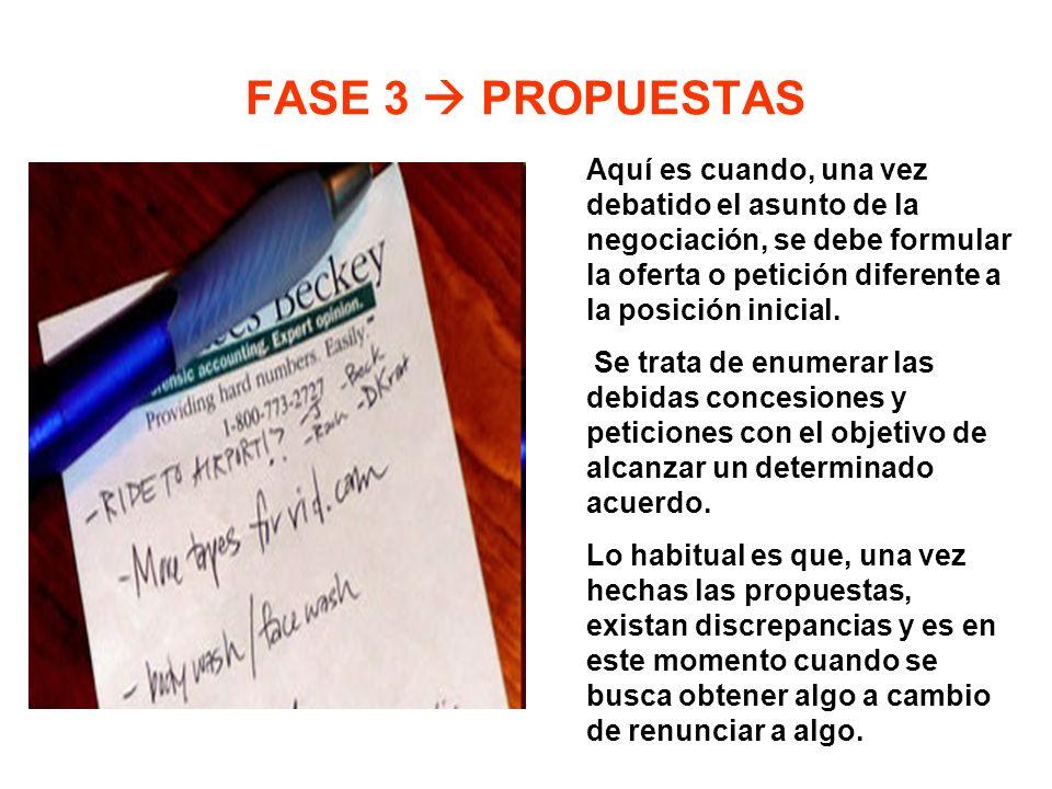 FASE 4 CIERRE Y ACUERDO Una vez discutidas las propuestas, de ambas partes, se debe llegar a un acuerdo por lo que resumir lo acordado y conseguir que la otra parte acepte el resumen será el punto y final del proceso.