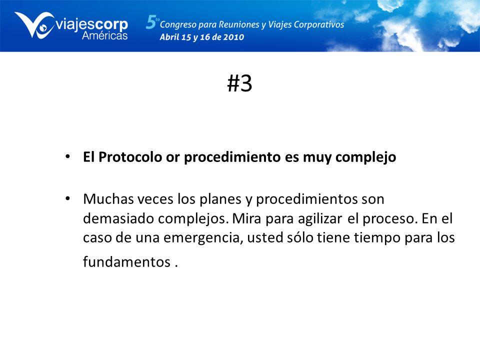 #3 El Protocolo or procedimiento es muy complejo Muchas veces los planes y procedimientos son demasiado complejos. Mira para agilizar el proceso. En e