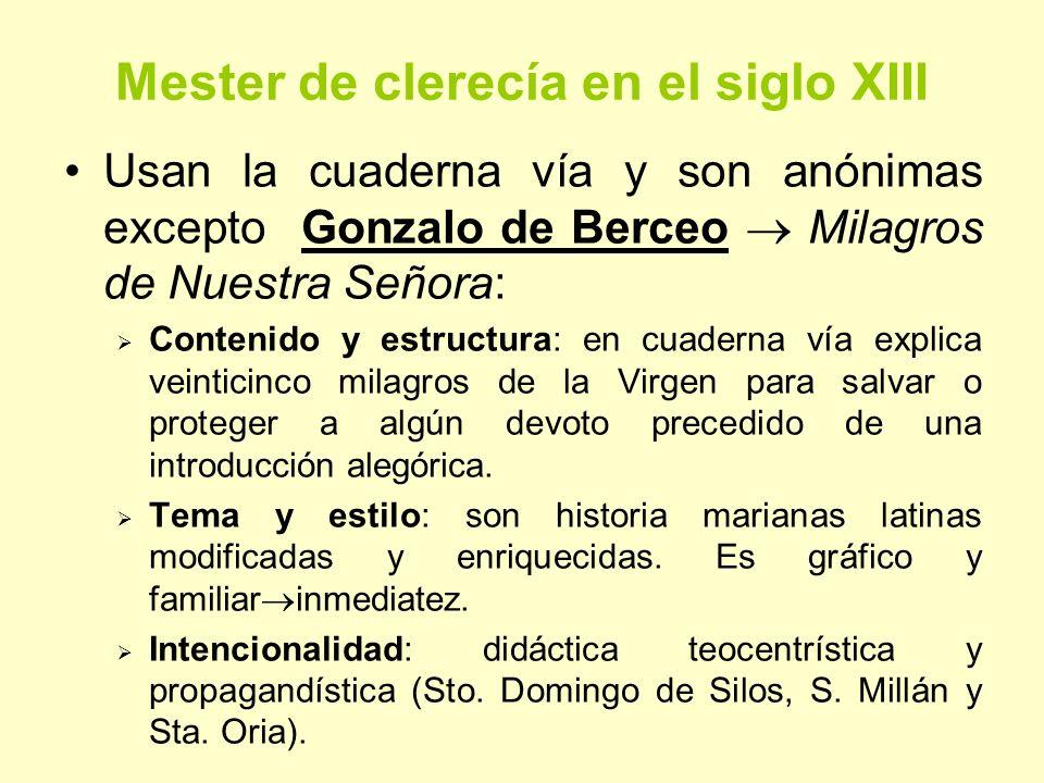Mester de clerecía en el siglo XIV Baja EM: aparición de la burguesía y universidades.