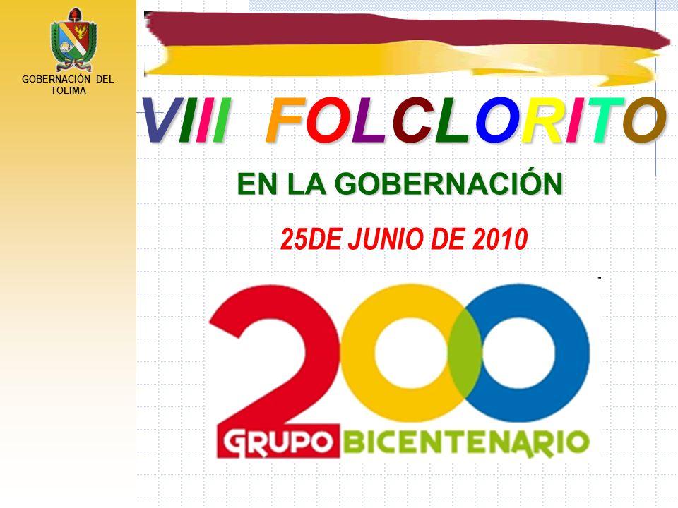 GOBERNACIÓN DEL TOLIMA VIII FOLCLORITO EN LA GOBERNACIÓN 25DE JUNIO DE 2010
