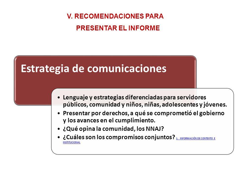 V. RECOMENDACIONES PARA PRESENTAR EL INFORME