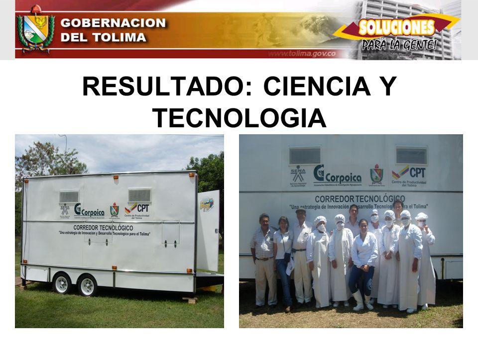 RESULTADO: CIENCIA Y TECNOLOGIA