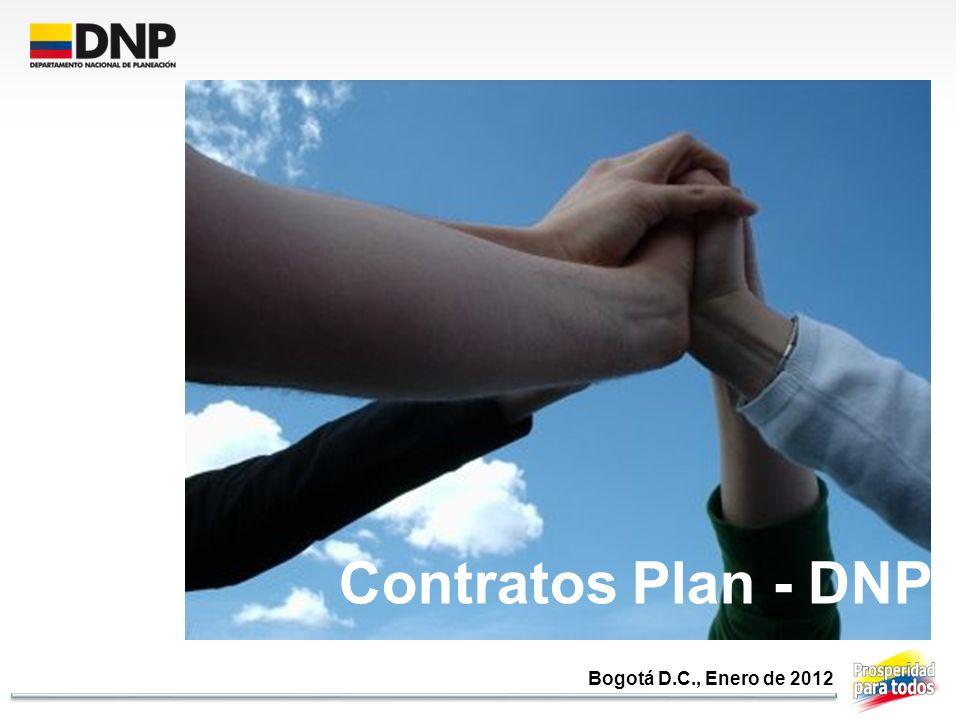 Bogotá D.C., Enero de 2012 Contratos Plan - DNP