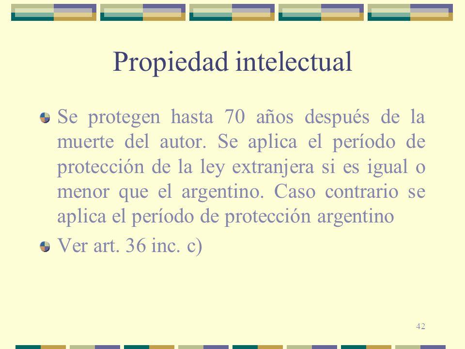 42 Propiedad intelectual Se protegen hasta 70 años después de la muerte del autor. Se aplica el período de protección de la ley extranjera si es igual