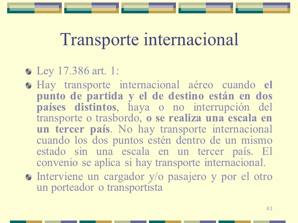 61 Transporte internacional Ley 17.386 art.