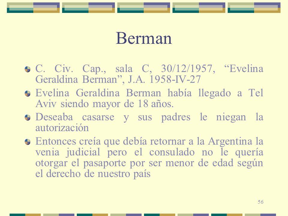 56 Berman C.Civ. Cap., sala C, 30/12/1957, Evelina Geraldina Berman, J.A.