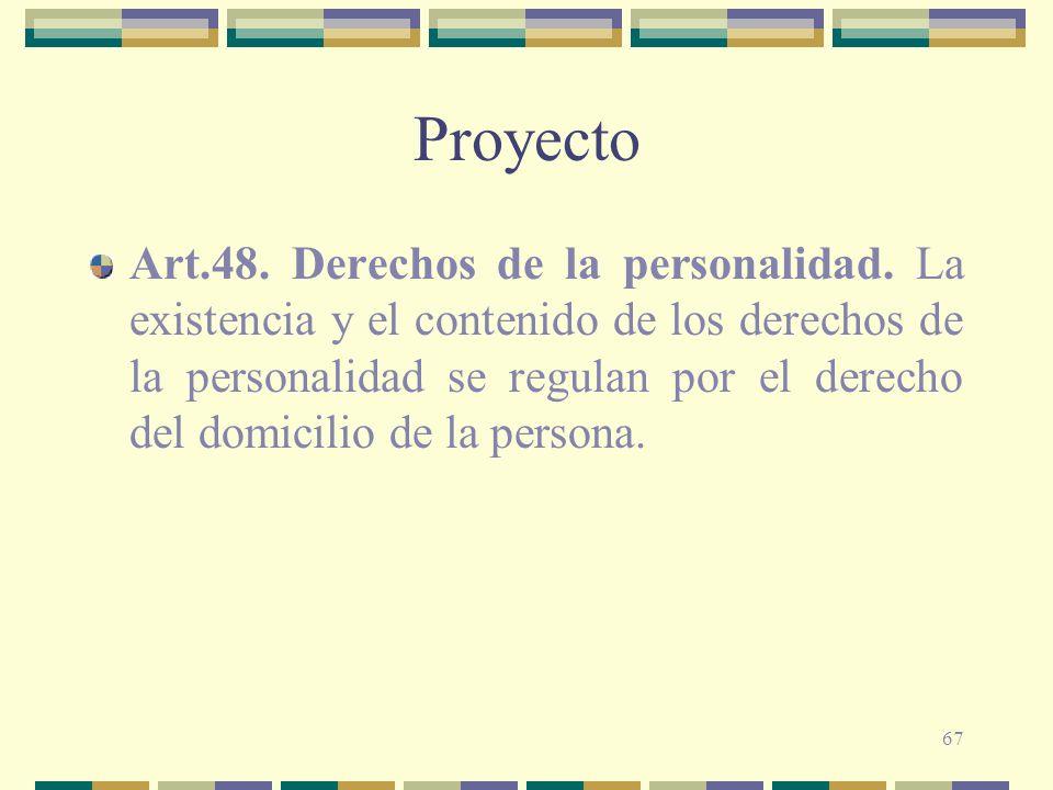 67 Proyecto Art.48.Derechos de la personalidad.