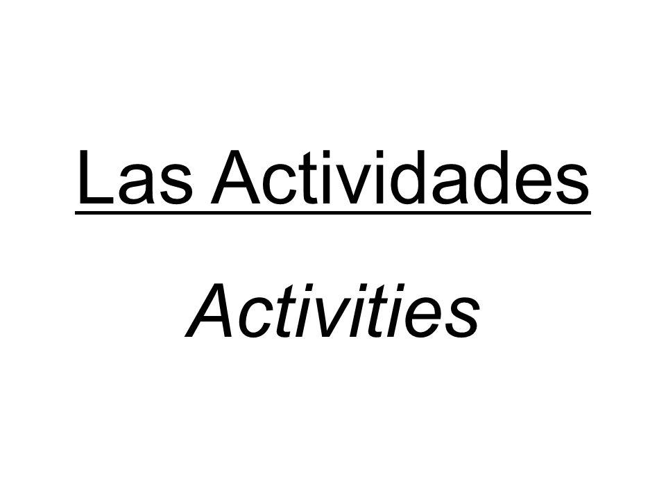 Las Actividades Activities