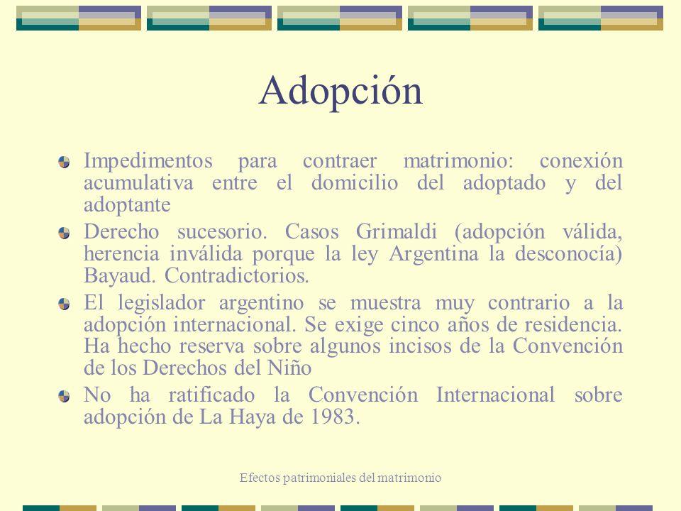 Efectos patrimoniales del matrimonio Adopción Impedimentos para contraer matrimonio: conexión acumulativa entre el domicilio del adoptado y del adopta