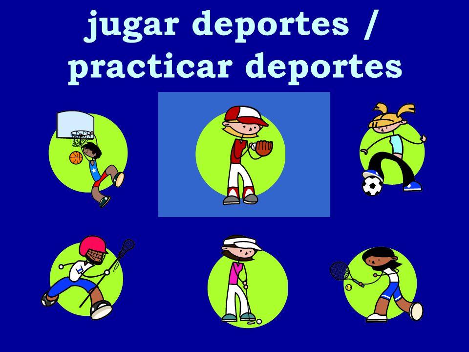 jugar deportes / practicar deportes 3