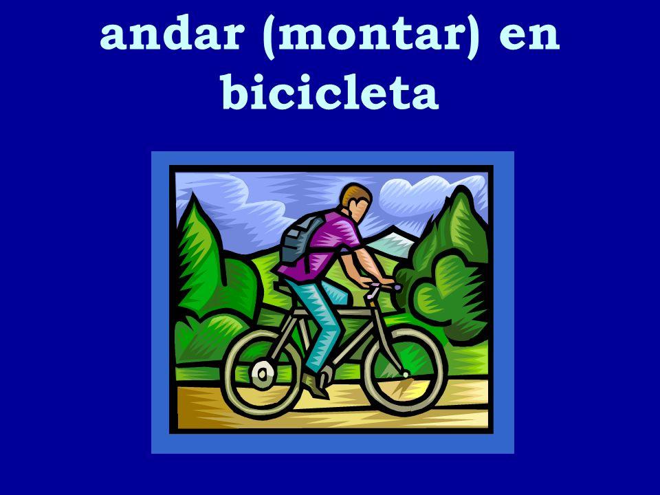 andar (montar) en bicicleta