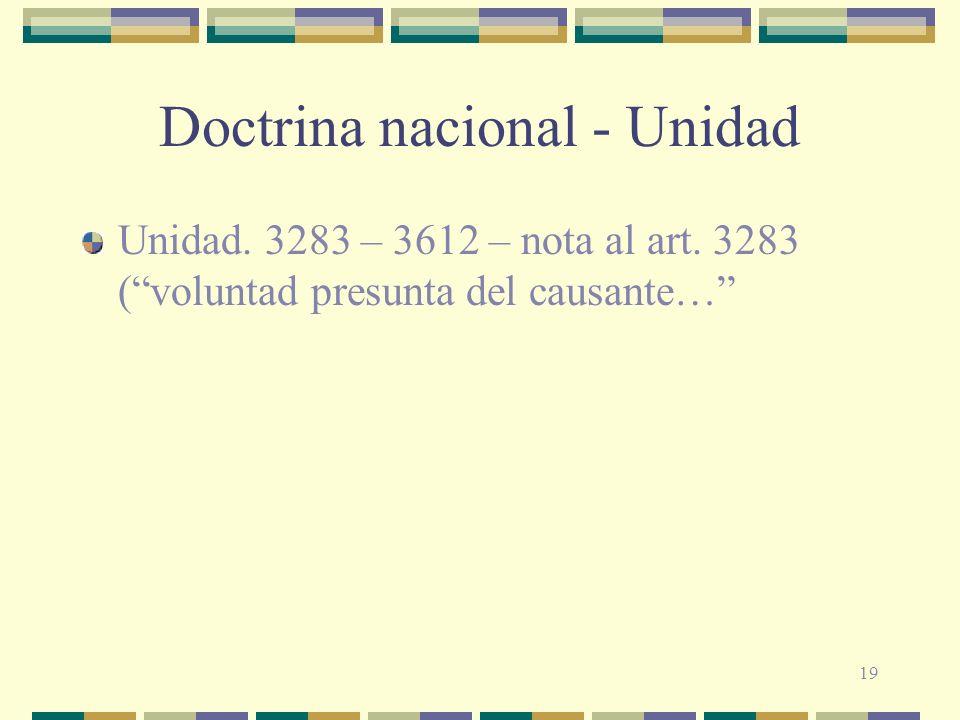 19 Doctrina nacional - Unidad Unidad. 3283 – 3612 – nota al art. 3283 (voluntad presunta del causante…