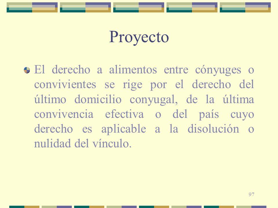 97 Proyecto El derecho a alimentos entre cónyuges o convivientes se rige por el derecho del último domicilio conyugal, de la última convivencia efecti