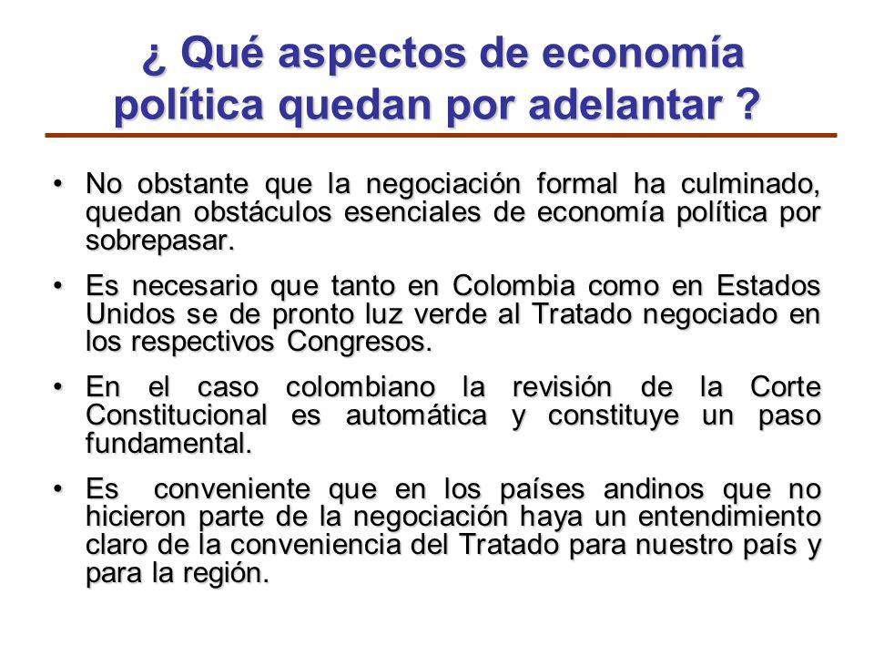 ¿ Qué aspectos de economía política quedan por adelantar ? ¿ Qué aspectos de economía política quedan por adelantar ? No obstante que la negociación f