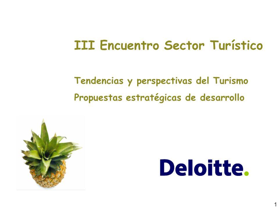 1 III Encuentro Sector Turístico Tendencias y perspectivas del Turismo Propuestas estratégicas de desarrollo