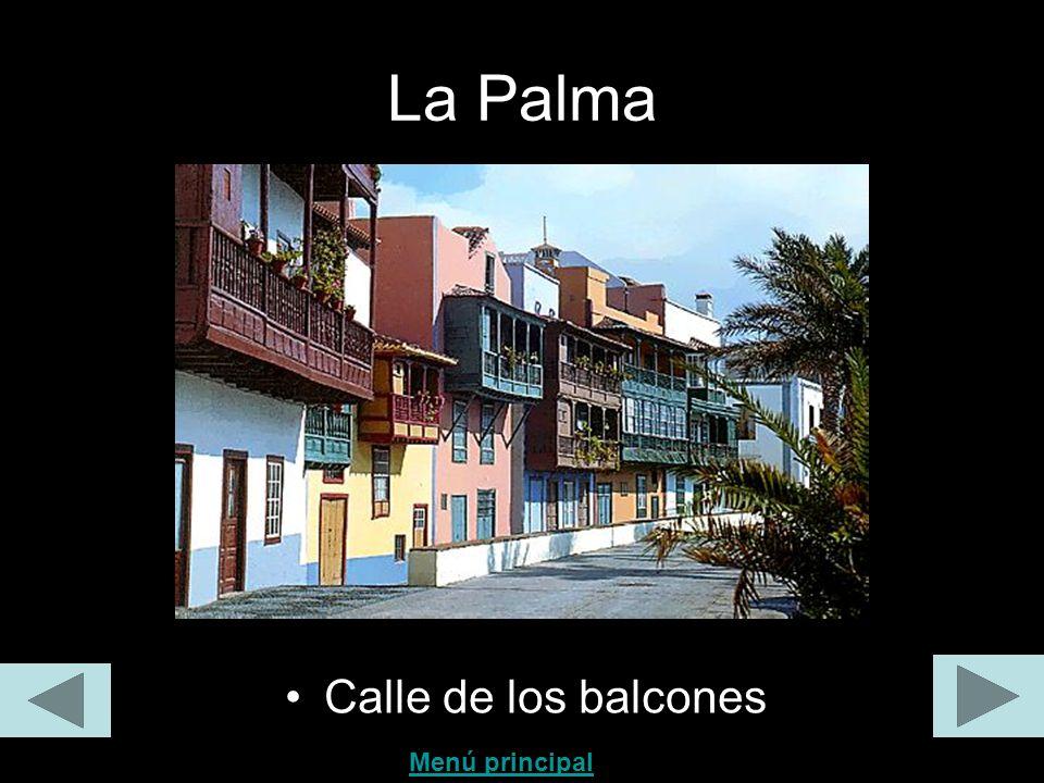 La Palma Calle de los balcones Menú principal