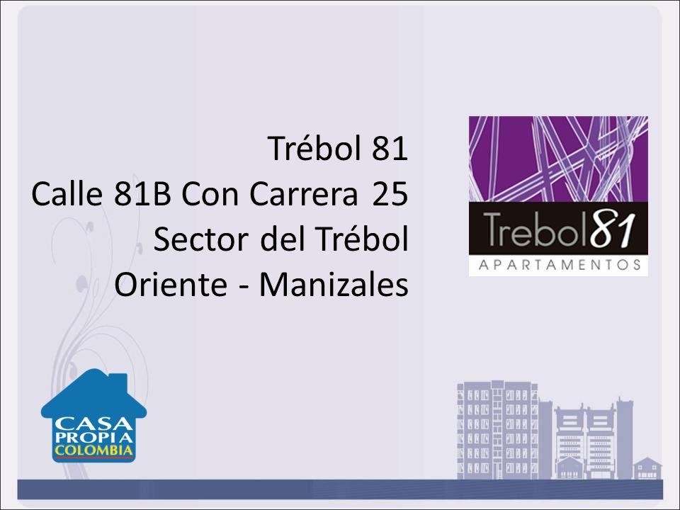 Trébol 81 Calle 81B Con Carrera 25 Sector del Trébol Oriente - Manizales