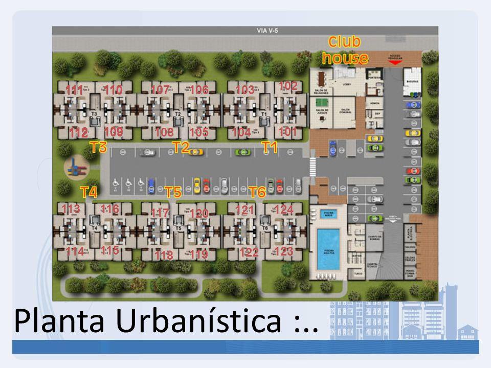 Planta Urbanística :.. 101 102 103 104 106 105 108 107 110 109 112 111 112 111110 112 111 109 110 112 111 115 116 114 113 119 120 118 117 123 124 122