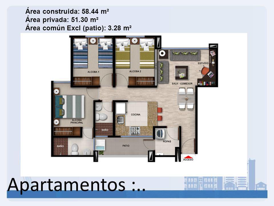 Apartamentos :.. Área construida: 58.44 m² Área privada: 51.30 m² Área común Excl (patio): 3.28 m²