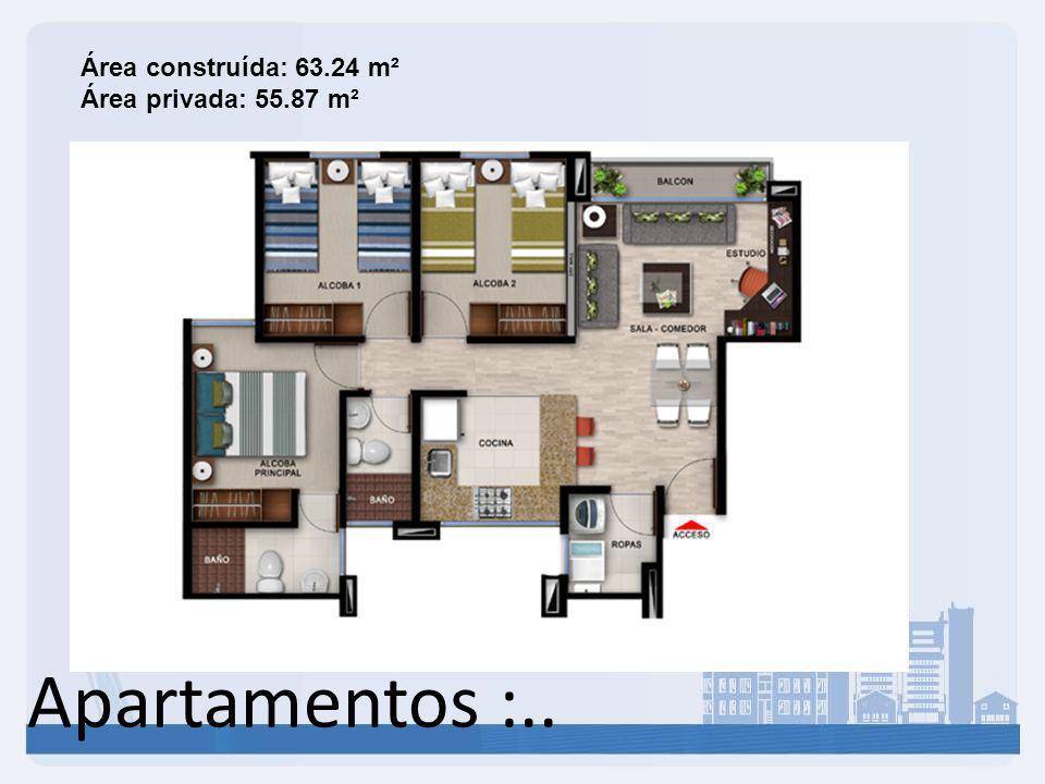 Apartamentos :.. Área construída: 63.24 m² Área privada: 55.87 m²