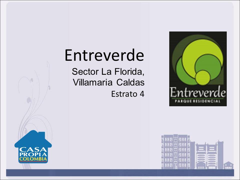 Entreverde Sector La Florida, Villamaria Caldas Estrato 4
