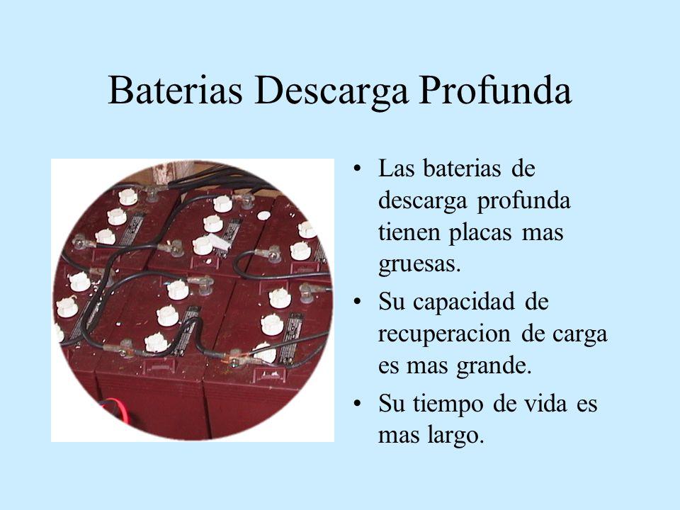 EFECTOS DE DESCARGA Las baterias tienen a sulfatarse cuando hay descargas profundas.