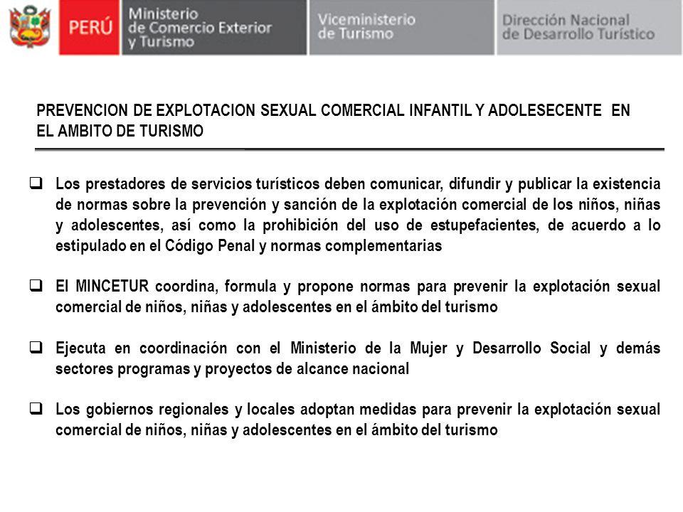 PREVENCION DE EXPLOTACION SEXUAL COMERCIAL INFANTIL Y ADOLESECENTE EN EL AMBITO DE TURISMO Los prestadores de servicios turísticos deben comunicar, di