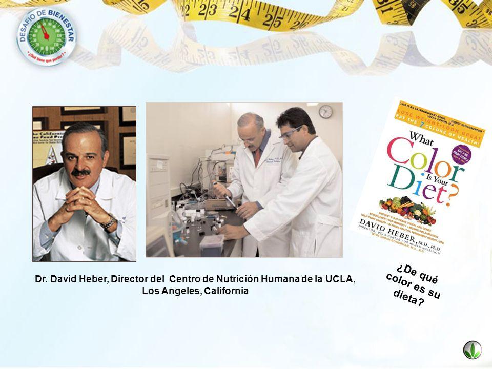 Dr. David Heber, Director del Centro de Nutrición Humana de la UCLA, Los Angeles, California ¿De qué color es su dieta?