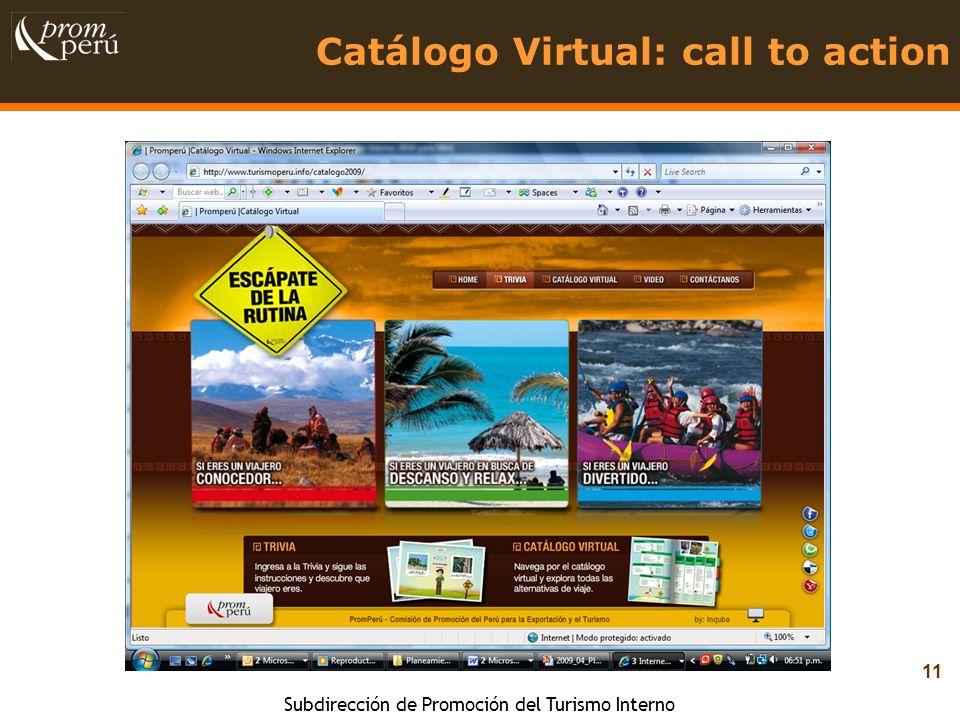 Subdirección de Promoción del Turismo Interno 11 Catálogo Virtual: call to action