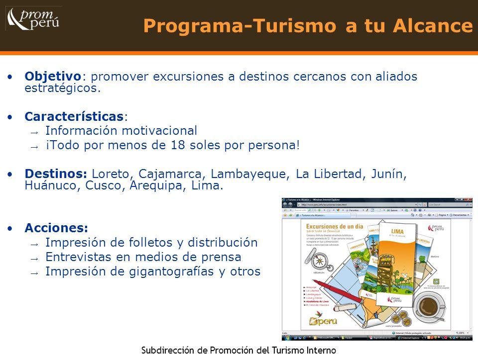 Subdirección de Promoción del Turismo Interno 14 Programa-Turismo a tu Alcance Objetivo: promover excursiones a destinos cercanos con aliados estratég