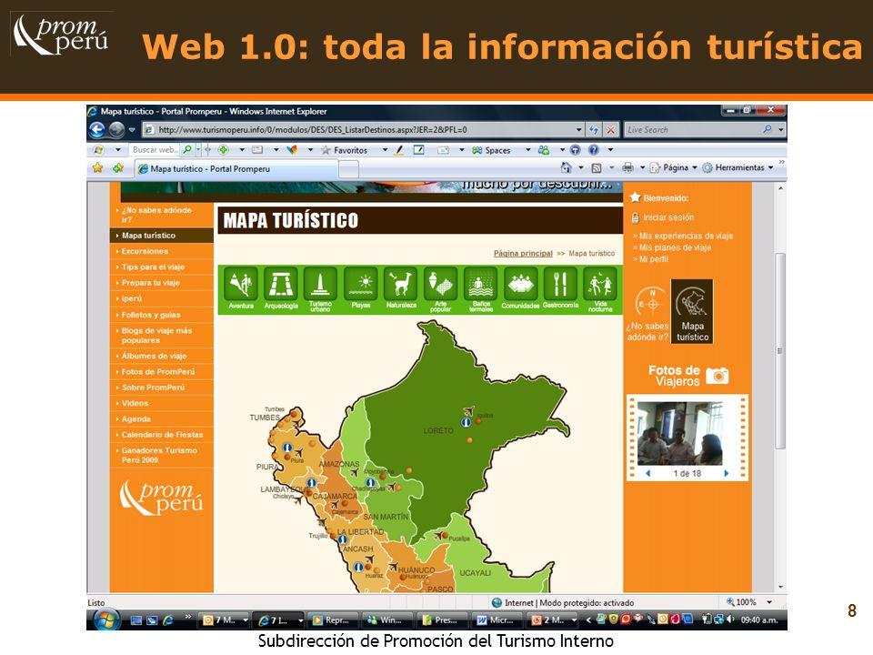 Subdirección de Promoción del Turismo Interno 9 Web 2.0: interacción con el turista