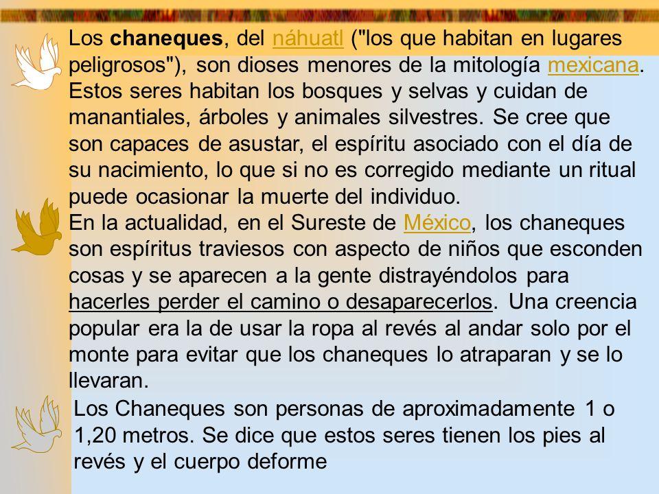 Los chaneques, del náhuatl (